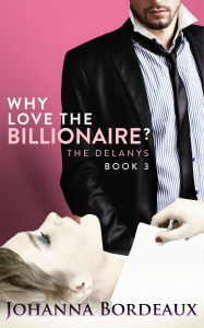 Why Love the Billionaire- Book 3